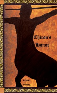 Chiron's Honor - available Now!