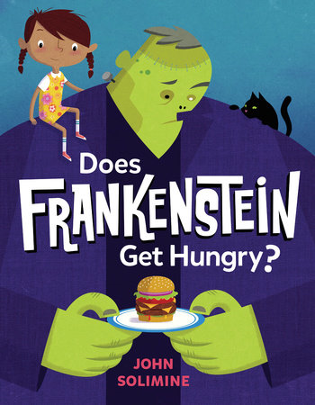 does frankenstein get hungry